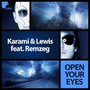 Open Your Eyes [feat. Remzeg]/Karami & Lewis