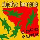 Coco Funk/Objetivo Birmania