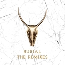 Burial - The Remixes/Yogi