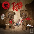Toys Riot EP/Teddy Killerz