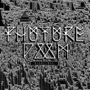 Nightfall EP/Phuture Doom