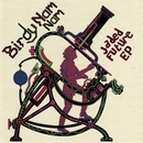 Jaded Future EP/Birdy Nam Nam
