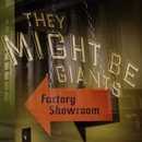 Factory Showroom/They Might Be Giants