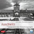 Auschwitz. Topographie eines Vernichtungslagers/Hermann Langbein, H.G. Adler
