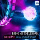 Bring Me to Euphoria [feat. Ivan Alcantara & WeezsimS]/Dr. Bone