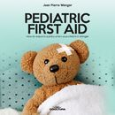 Pediatric First Aid/Jean Pierre Wenger
