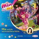 Mia And Me, Teil 10: Mia und die verwunschene Höhle/Isabella Mohn