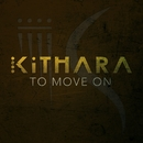 To Move On/Kithara