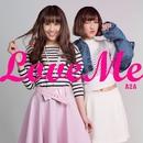 Love Me/A2A