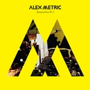 Ammunition Pt. 2/Alex Metric