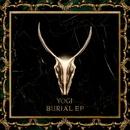 Burial EP/Yogi