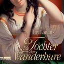 Die Tochter der Wanderhure/Iny Lorentz