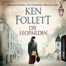 Die Leopardin [gekürzt]/Ken Follett