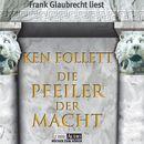 Die Pfeiler der Macht/Ken Follett