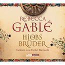 Hiobs Brüder/Rebecca Gablé