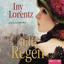 Juliregen (3. Teil einer Trilogie)/Iny Lorentz