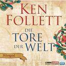 Die Tore der Welt - Hörspiel WDR/Ken Follett