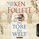 Die Tore der Welt/Ken Follett