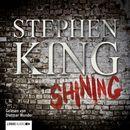 Shining (ungekürzt)/Stephen King