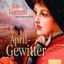 Aprilgewitter/Iny Lorentz