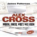Folge 1: Morgen, Kinder, wird's was geben/Alex Cross