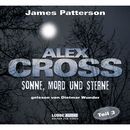 Folge 3: Sonne, Mord und Sterne/Alex Cross