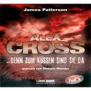 Folge 2: ...denn zum Küssen sind sie da/Alex Cross