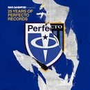 25 Years Of Perfecto Records (Mixed by Paul Oakenfold)/Paul Oakenfold