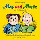 Max und Moritz - und fünf Gedichte (Ungekürzte Lesung mit Musik)/Wilhelm Busch