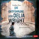 Die Entführung der Delia Wright/Lyndsay Faye
