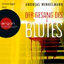 Der Gesang des Blutes (Ungekürzte Lesung)/Andreas Winkelmann