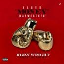 Floyd Money Mayweather/Dizzy Wright