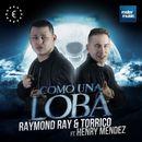 Como una Loba [feat. Henry Mendez]/Raymond Ray