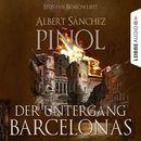 Der Untergang Barcelonas/Albert Sánchez Piñol