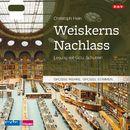 Weiskerns Nachlass/Christoph Hein