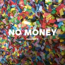 No Money (feat. Roomie)/Cahoots