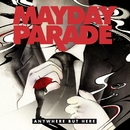 Anywhere But Here/MAYDAY PARADE
