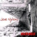 Heroes/Joe Nylon