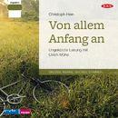 Von allem Anfang an (Ungekürzt)/Christoph Hein