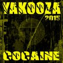 Cocaine 2015 (Remixes)/Yakooza
