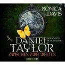 Daniel Taylor zwischen zwei Welten/Monica Davis