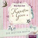 Die Mütter-Mafia/Kerstin Gier