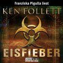 Eisfieber/Ken Follett