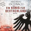 Ein König für Deutschland/Andreas Eschbach