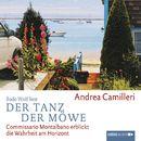 Der Tanz der Möwe - Commissario Montalbano erblickt die Wahrheit am Horizont/Andrea Camilleri