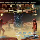 Folge 2: Das Marsprojekt - Die blauen Türme/Andreas Eschbach