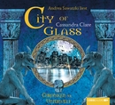 City of Glass [Bones III] - Chroniken der Unterwelt/Cassandra Clare