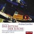 Das Ritual der Rache - Commissario Montalbano vermisst einen guten Freund/Andrea Camilleri