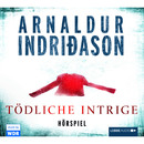Tödliche Intrige - Hörspiel des WDR/Arnaldur Indriðason