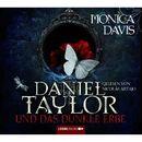 Daniel Taylor und das dunkle Erbe/Monica Davis